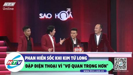 """Xem Show CLIP HÀI Phan Hiển sốc khi Kim Tử Long đập điện thoại vì """"vợ quan trọng hơn"""" HD Online."""
